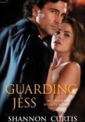 Guarding Jess (McCormack Security Agency, #2) Pdf Book
