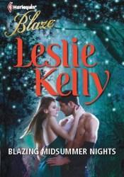 Blazing Midsummer Nights Book by Leslie Kelly