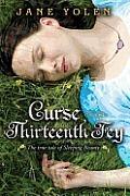 Curse of the Thirteenth Fey: The True Tale of Sleeping Beauty