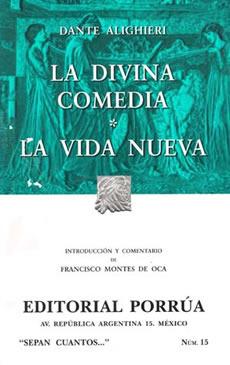 La Divina Comedia/La Vida Nueva