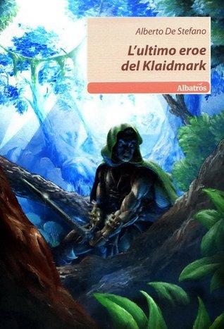 L'ultimo eroe del Klaidmark