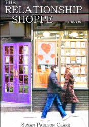 The Relationship Shoppe Book by Susan Paulson Clark