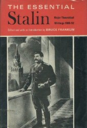 The Essential Stalin: Major Theoretical Writings, 1905-52