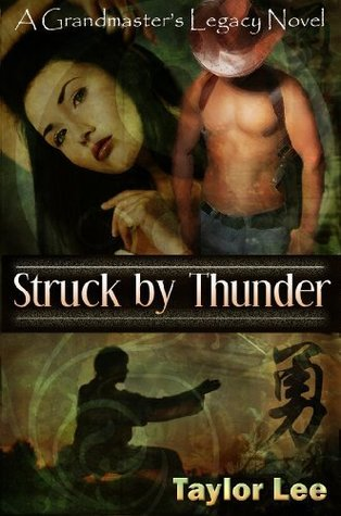Struck by Thunder (The Grandmaster's Legacy, #1)
