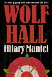 Wolf Hall (Thomas Cromwell, #1) Book