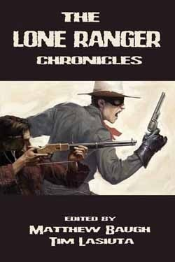 The Lone Ranger Chronicles
