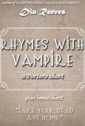 Rhymes With Vampire: a Portero short Pdf Book