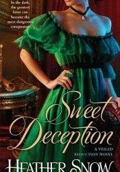 Sweet Deception (Veiled Seduction, #2) Pdf Book