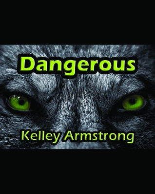 Dangerous (Darkest Powers, #0.6)