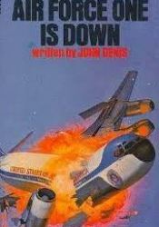 Alistair MacLean's Air Force One Is Down Pdf Book