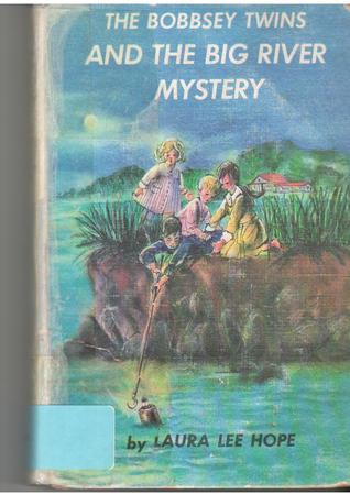 The Bobbsey Twins and the Big River Mystery