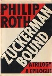 Zuckerman Bound: The Ghost Writer / Zuckerman Unbound / The Anatomy Lesson / The Prague Orgy