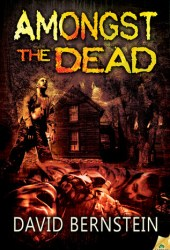 Amongst the Dead