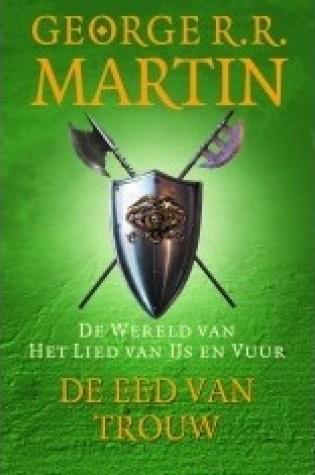 De Eed van Trouw – George R.R. Martin