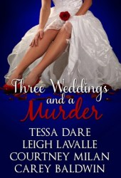 Three Weddings and a Murder