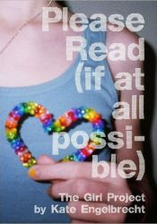 Please Read (if at all possible): The Girl Project Pdf Book