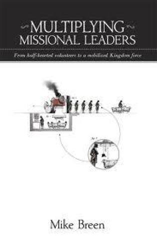 Multiplying Missional Leaders Book Pdf ePub
