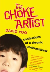 The Choke Artist: Confessions of a Chronic Underachiever Pdf Book