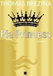 Pia Princess (Geheimnisvolle Mädchen, #3) Pdf Book