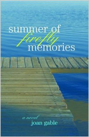 Summer of Firefly Memories (Loon Lake, #1)