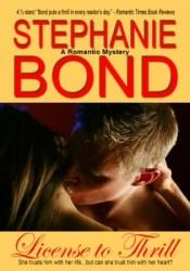 License to Thrill Book by Stephanie Bond