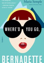 Where'd You Go, Bernadette Pdf Book