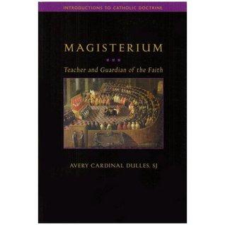 Magisterium: Teacher and Guardian of the Faith