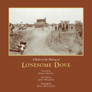 A Book on the Making of Lonesome Dove