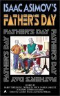 Isaac Asimov's Father Day