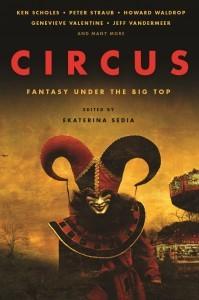 Circus: Fantasy Under the Big Top