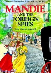 Mandie and the Foreign Spies (Mandie, 15) Pdf Book