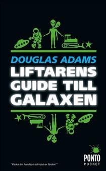Liftarens guide till galaxen (Hitchhiker's Guide, #1)