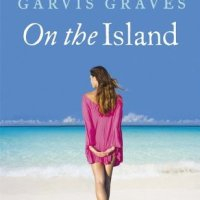 Book Review – On The Island by Tracey Garvis-Graves