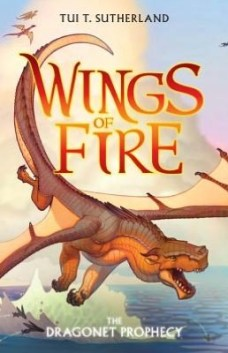 The Dragonet Prophecy (Wings of Fire, #1)
