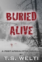Buried Alive (No Shelter, #3)
