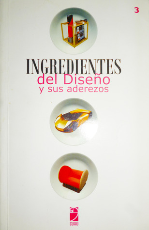 INGREDIENTES del Diseño y sus aderezos Volumen 3