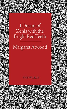 I Dream of Zenia with the Bright Red Teeth