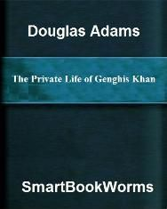 The Private Life of Genghis Khan