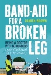 Band-Aid for a Broken Leg Pdf Book