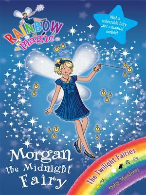Morgan the Midnight Fairy (Rainbow Magic: Twilight Fairies, #4)