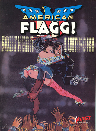American Flagg!, Vol. 2:  Southern Comfort