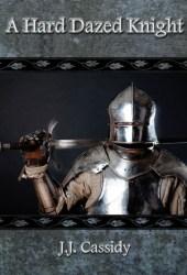 A Hard Dazed Knight