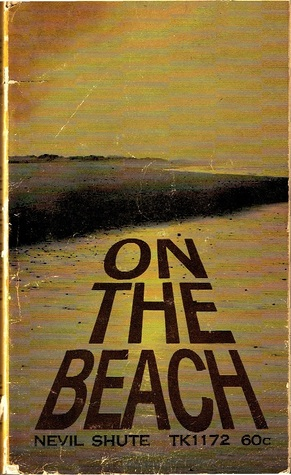 Mans Misuse Of Intelligence In The Novel On The Beach By Nevil Shute