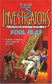Foul Play (The Three Investigators Crimebusters, #9)