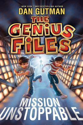 Mission Unstoppable (The Genius Files, #1)