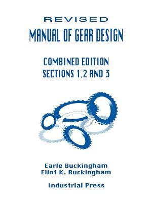 Manual of Gear Design Combined Edition Sections 1,2 and 3