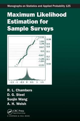 Likelihood Methods In Sample Surveys (Monographs On Statistics And Applied Probability)