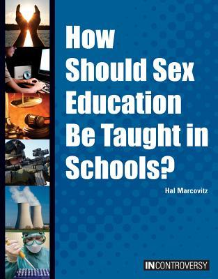 How Should Sex Education Be Taught in Schools?
