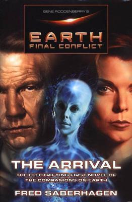 The Arrival (Gene Roddenberry's Earth: Final Conflict #1)
