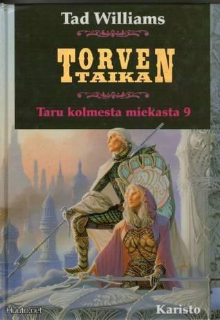 Torven taika (Taru kolmesta miekasta, #9)